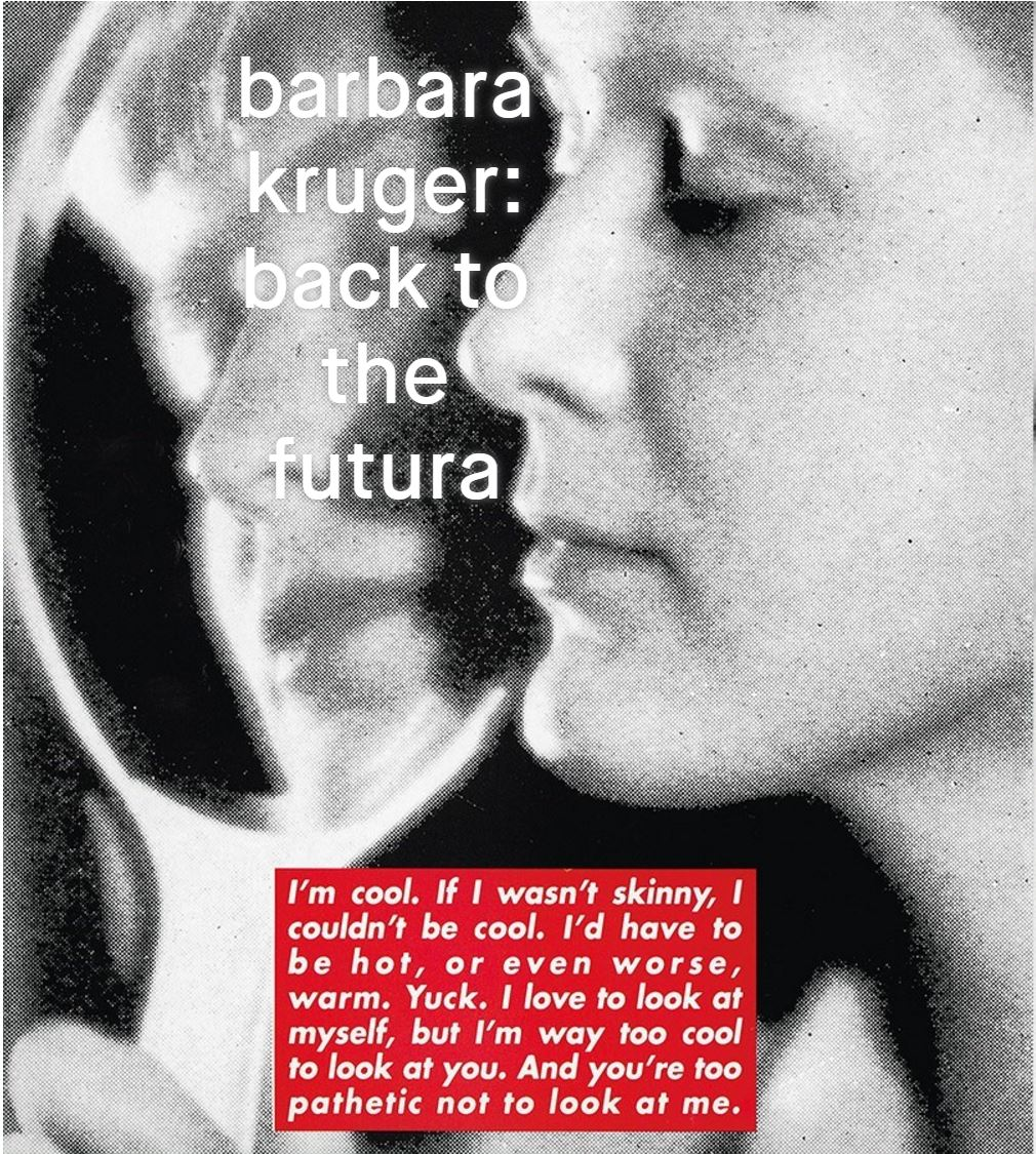 Barbara Kruger in Dazeddigital.com